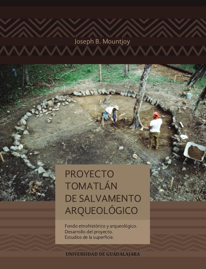 Proyecto Tomatlan de salvamento arqueologico - 2019