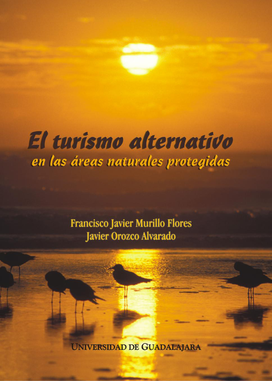 El turismo alternativo en las areas naturales protegidas - 2006